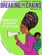 Breaking the Chains (Vol. 2, No. 1): Women Resist the Poverty of Capitalism