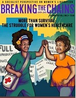 Breaking the Chains (Vol. 2, No. 3): The Struggle for Healthcare