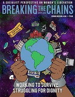 Breaking the Chains (Vol. 4, No. 1): Working to Survive, Struggling for Dignity