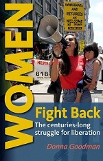 Women Fight Back: The centuries-long struggle for liberation