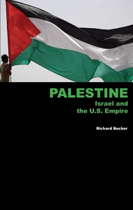 Palestine Israel and the U.S. Empire